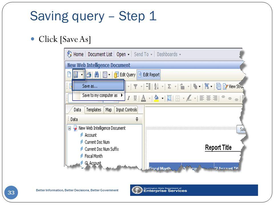 Saving query – Step 1 Click [Save As]